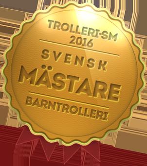 SM Guld 2016- Totoo Trollkarl